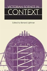 Book Victorian Science in Context by Bernard Lightman
