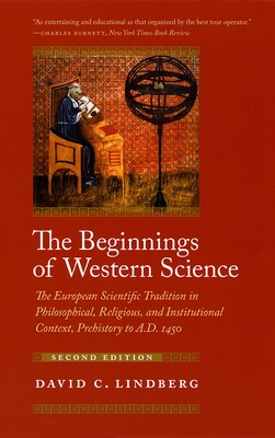 Book The Beginnings of Western Science: The European Scientific Tradition in Philosophical, Religious… by David C. Lindberg