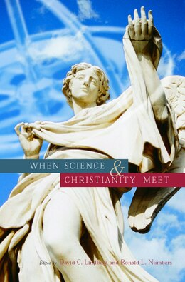 Book When Science and Christianity Meet by David C. Lindberg