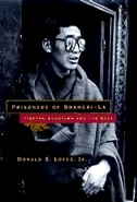 Book Prisoners Of Shangri-la: Tibetan Buddhism and the West by Donald S. Lopez Jr.