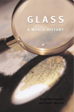 Book Glass: A World History by Alan Macfarlane