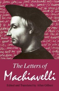 Book The Letters Of Machiavelli by Niccolo Machiavelli