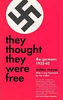 Book They Thought They Were Free: The Germans, 1933-45 by Milton Mayer