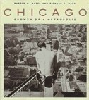 Book Chicago: Growth of a Metropolis by Harold M. Mayer