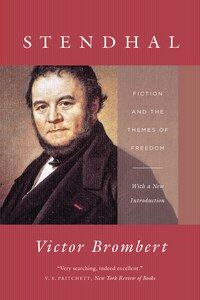 Stendhal: Fiction And The Themes Of Freedom
