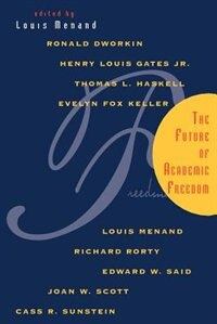 Book The Future of Academic Freedom by Louis Menand