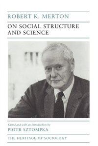 Book On Social Structure and Science by Robert K. Merton