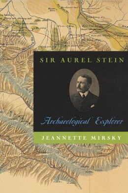 Book Sir Aurel Stein: Archaeological Explorer by Jeannette Mirsky