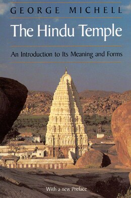 Book The Hindu Temple: An Introduction to Its Meaning and Forms by George Michell
