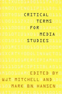 Book Critical Terms for Media Studies by W. J. T. Mitchell