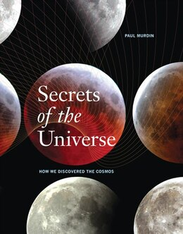 Book Secrets of the Universe: How We Discovered the Cosmos by Paul Murdin