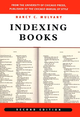 Book Indexing Books, Second Edition by Nancy C. Mulvany