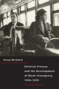 Book Political Process and the Development of Black Insurgency, 1930-1970 by Doug McAdam