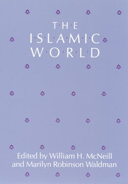 Book The Islamic World by William H. McNeill