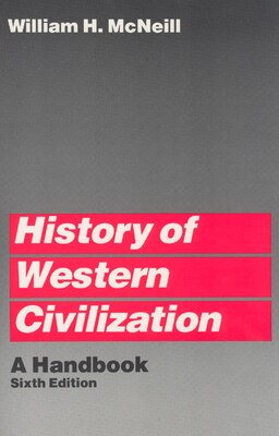 Book History Of Western Civilization: A Handbook by William H. McNeill