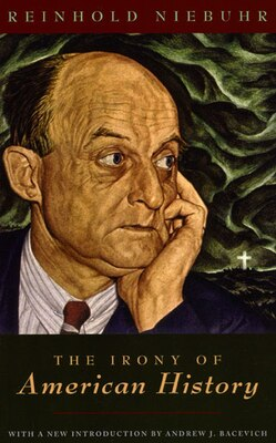 Book The Irony of American History by Reinhold Niebuhr