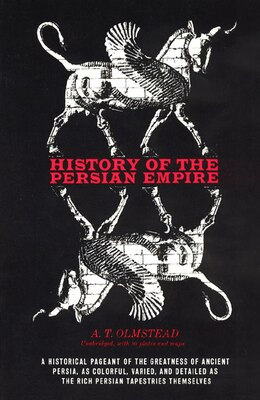 Book History of the Persian Empire by A. T. Olmstead