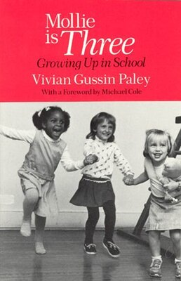 Book Mollie Is Three: Growing Up in School by Vivian Gussin Paley