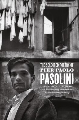 Book The Selected Poetry Of Pier Paolo Pasolini: A Bilingual Edition by Pier Paolo Pasolini