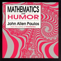 Book Mathematics and Humor: A Study of the Logic of Humor by John Allen Paulos