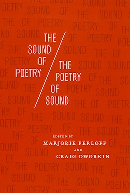 Book The Sound of Poetry / The Poetry of Sound by Marjorie Perloff