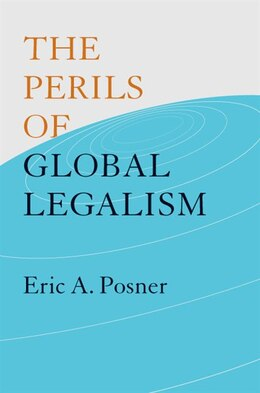 Book The Perils of Global Legalism by Eric A. Posner