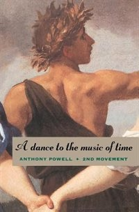 Book A Dance to the Music of Time: Second Movement by Anthony Powell