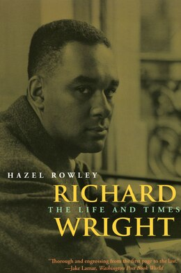 Book Richard Wright: The Life and Times by Hazel Rowley