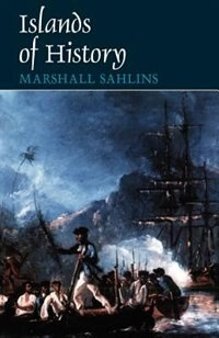 Book Islands of History by Marshall Sahlins