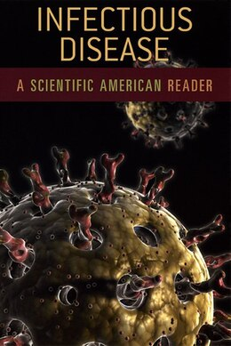 Book Infectious Disease: A Scientific American Reader by Scientific American