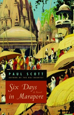 Book Six Days in Marapore: A Novel by Paul Scott