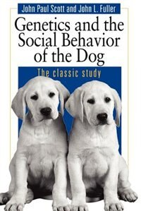 Book Genetics and the Social Behavior of the Dog by John Paul Scott