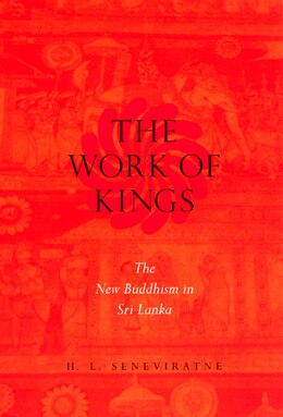 Book The Work of Kings by H. L. Seneviratne