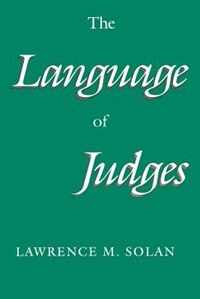 Book The Language of Judges by Lawrence M. Solan