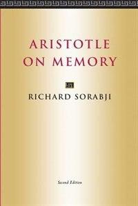 Book Aristotle on Memory: Second Edition by Richard Sorabji