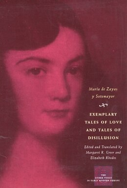 Book Exemplary Tales of Love and Tales of Disillusion by María De Zayas Y Sotomayor