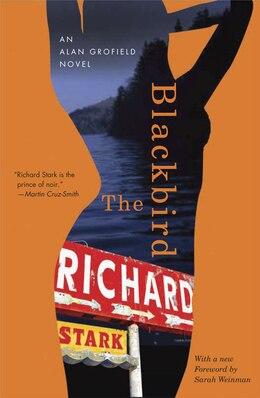 Book The Blackbird: An Alan Grofield Novel by Richard Stark