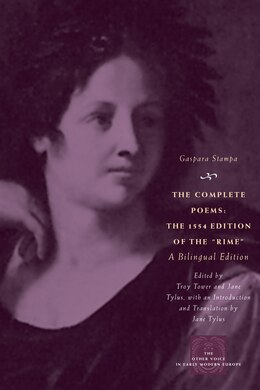 Book The Complete Poems: The 1554 Edition of the Rime, a Bilingual Edition by Gaspara Stampa