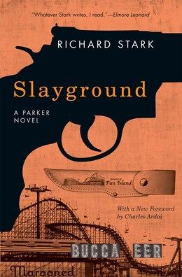 Book Slayground: A Parker Novel by Richard Stark