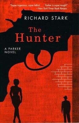 Book The Hunter: A Parker Novel by Richard Stark