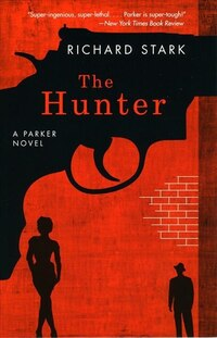 The Hunter: A Parker Novel