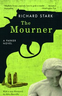The Mourner: A Parker Novel