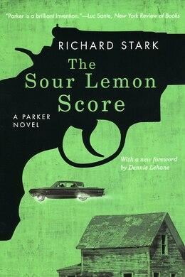 Book The Sour Lemon Score: A Parker Novel by Richard Stark