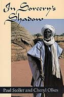 Book In Sorcery's Shadow: A Memoir of Apprenticeship among the Songhay of Niger by Paul Stoller