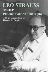 Book Studies in Platonic Political Philosophy by Leo Strauss