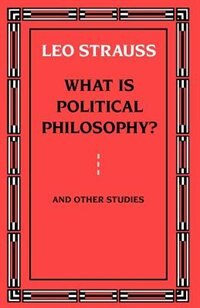 Book What Is Political Philosophy? and Other Studies by Leo Strauss