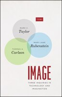Image: Three Inquiries In Technology And Imagination