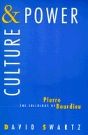 Book Culture And Power: The Sociology of Pierre Bourdieu by David Swartz