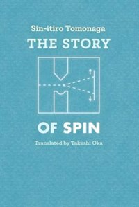 Book The Story Of Spin by Sin-itiro Tomonaga