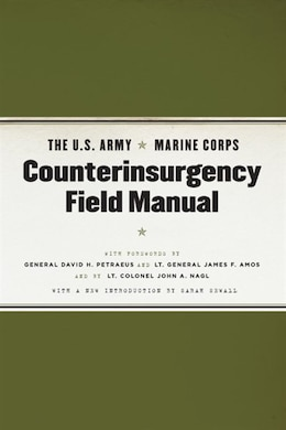Book The U.S. Army/Marine Corps Counterinsurgency Field Manual by James F. United States Army